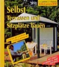 Himmelhuber, Peter Selbst Terrassen und Sitzpltze bauen