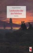 Schreiner, Irmgard Leuchtzeichen über dem Nebelmeer