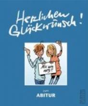 Butschkow, Peter Herzlichen Glückwunsch zum Abitur