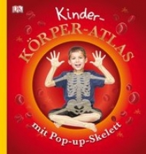Kinder-Krper-Atlas mit Pop-up-Skelett