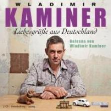 Kaminer, Wladimir Liebesgr��e aus Deutschland