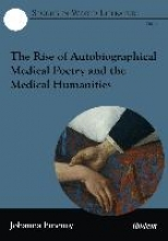Emeney, Johanna The Rise of Autobiographical Medical Poetry and the Medical Humanities