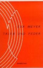 Meyer, Eva Trieb und Feder
