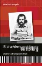 Naegele, Manfred Bildschirmverstörung