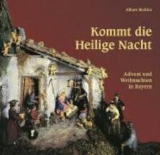 Bichler, Albert Kommt die Heilige Nacht...