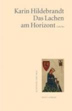 Hildebrandt, Karin Das Lachen am Horizont