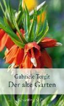 Tergit, Gabriele Der alte Garten
