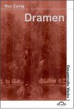 Zweig, Max Dramen 1