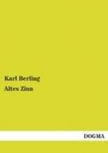 Berling, Karl Altes Zinn