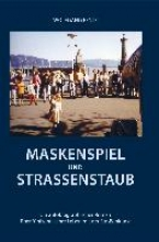 Fendt, Wolfgang Maskenspiel und Straenstaub