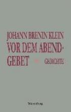 Brenin Klein, Johann Vor dem Abendgebet