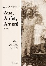 May-Esch, Mia Aus, Äpfel, Amen (2) Ria, de Kloa 1948 bis 1951