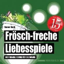 Bach, Rainer Frösch-freche Liebesspiele