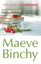 Maeve  Binchy Wit bloeit de meidoorn