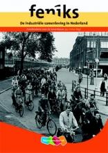 , De industriële samenleving in Nederland 3/4 vmbo-bkgt