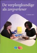Tineke  Schoot De verpleegkundige als zorgverlener
