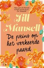 Jill Mansell , De prins op het verkeerde paard