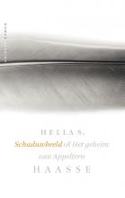 Hella S.  Haasse Schaduwbeeld of Het geheim van Appeltern. Kroniek van een leven