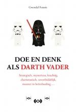 Gwendal Fossois , Doe en denk als Darth Vader