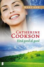 Catherine  Cookson Mary Ann, eind goed, al goed