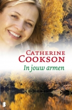 Catherine Cookson , In jouw armen
