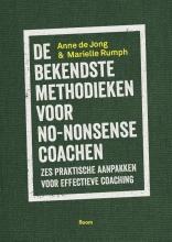 Anne  De Jong, Marielle  Rumph De bekendste methodieken voor no-nonsense coachen