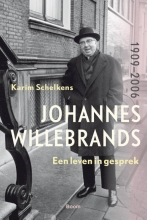 Karim Schelkens , Johannes Willebrands (1909-2006)