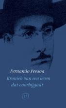Fernando Pessoa , Kroniek van een leven dat voorbijgaat