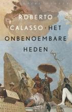 Roberto Calasso , Het onbenoembare heden