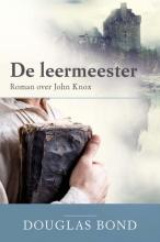 Douglas  Bond De Leermeester