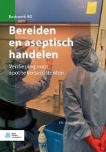 Y.M. Groot-Padberg , Bereiden en aseptisch handelen
