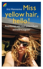 Iris  Hannema Miss yellow hair, hello!
