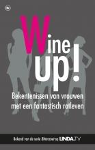 Mieke  Kosters, Yvanka van der Zwaan Geen gezeur, meer wijn
