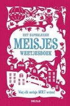 Lottie  Stride Het superleuke meisjes weetjesboek