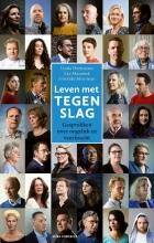 Grieteke Meerman Linda Huijsmans  Eke Mannink, Leven met tegenslag