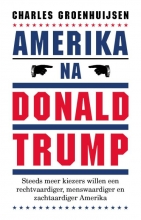 Charles Groenhuijsen , Amerika na Donald Trump
