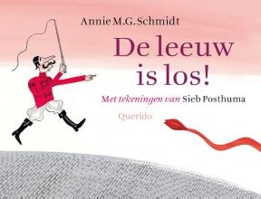 Schmidt, Annie M.G. De leeuw is los!