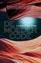 Carole Stivers , De moedercode