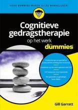 Gill  Garratt Cognitieve gedragstherapie op het werk voor dummies