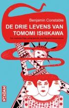 Constable, Ben De drie levens van Tomomi Ishikawa