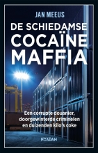 Jan Meeus , De Schiedamse cocaïnemaffia
