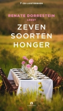 Renate Dorrestein , Renate Dorrestein leest Zeven soorten honger