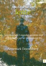 Annemiek  Deerenberg Boeddha natuur - lente