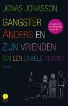 Jonas  Jonasson Gangster Anders en zijn vrienden (en een enkele vijand)