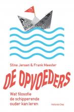 Frank Meester Stine Jensen, De opvoeders