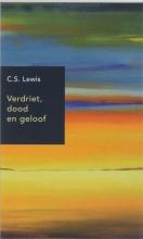 C.S. Lewis , Verdriet, dood en geloof