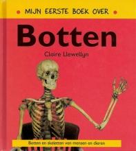 Claire  Llewellyn Mijn eerste boek over botten