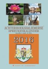 Arie Ribbers , Achterhoekse & Liemerse spreukenkalender 2016