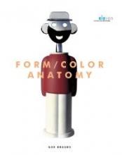 Ger Bruens , Form/Color Anatomy