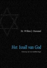 Willem J. Ouweneel , Het Israël van God